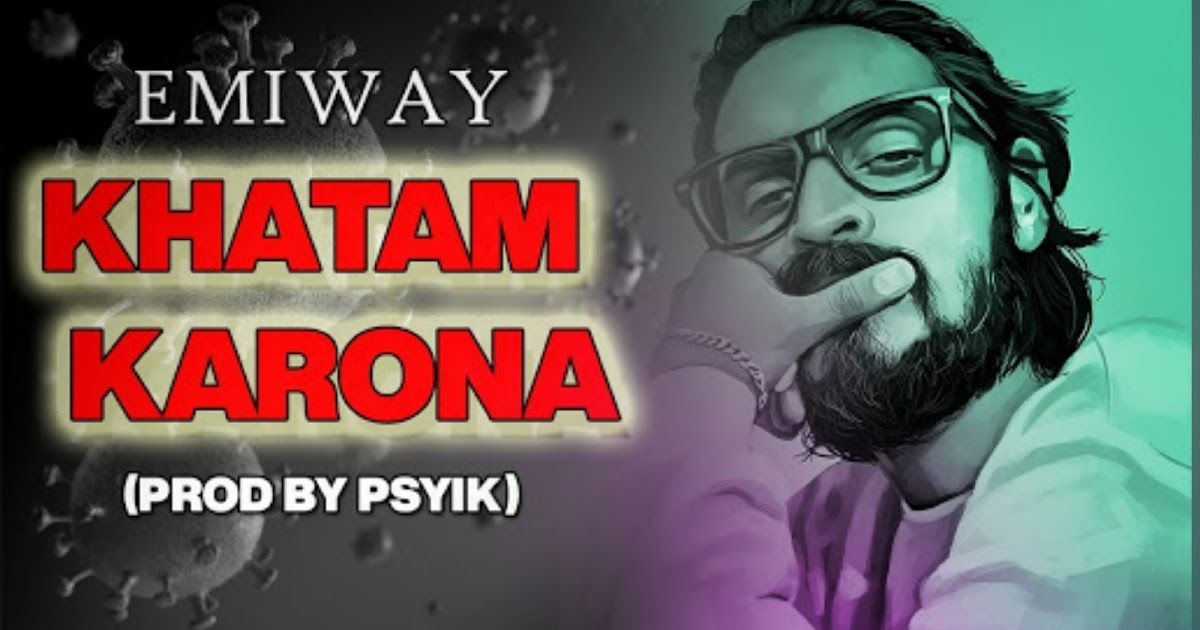 Emiway khatam karona song lyrics song lyrics songs