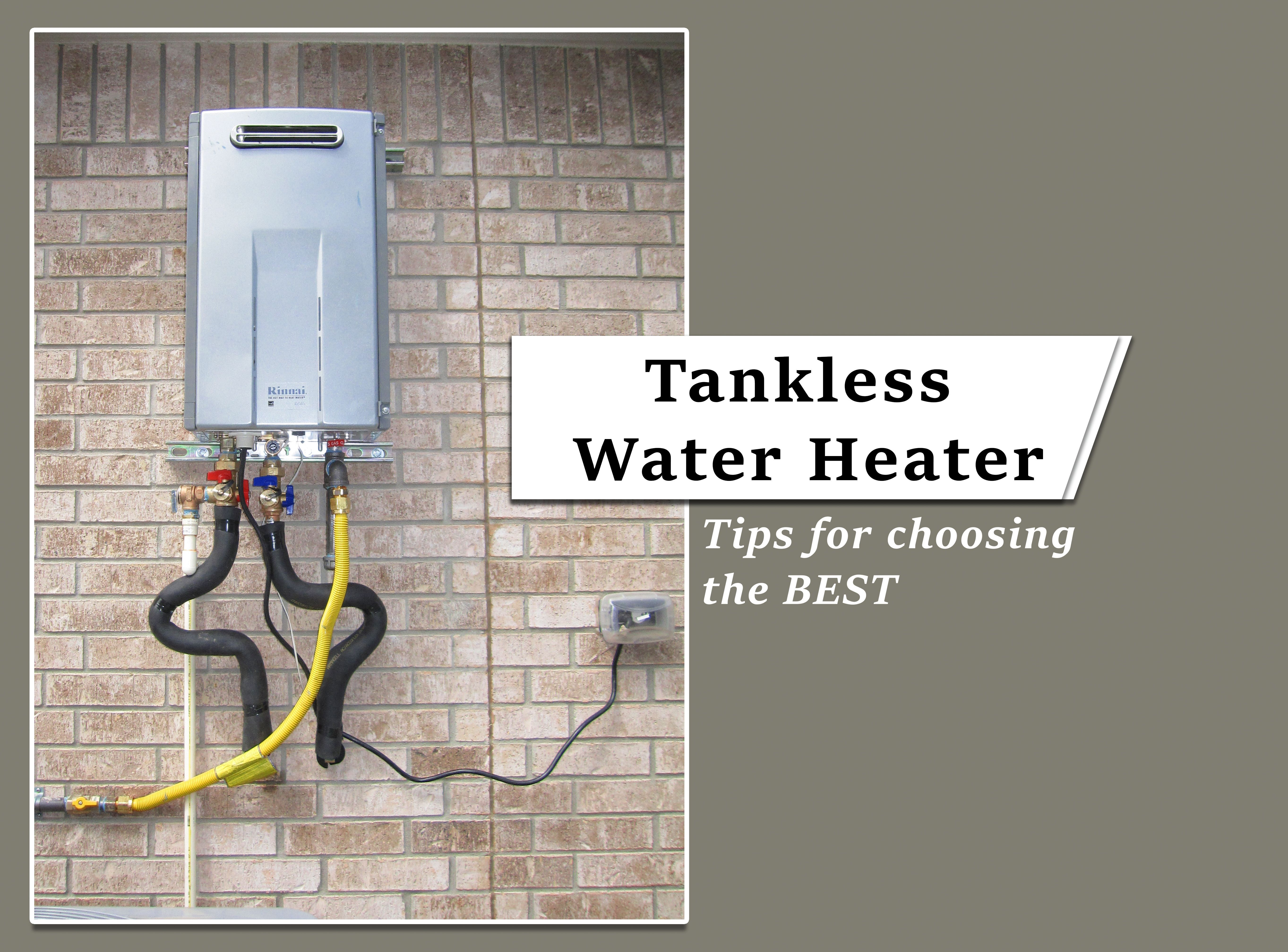 How To Choose The Best Tankless Water Heater For Your Home In 2020 Tankless Water Heater Water Heater Water Heater Installation