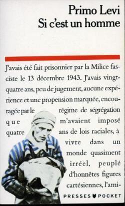 Critiques Citations Extraits De Si C Est Un Homme De Primo Levi