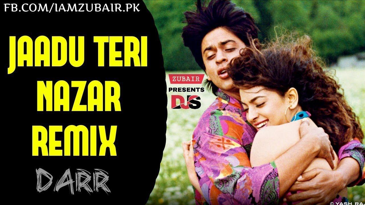 Jaadu Teri Nazar Remix Darr Dj Vicky Shahru Khan Juhi Chawla Remix Songs Old Love