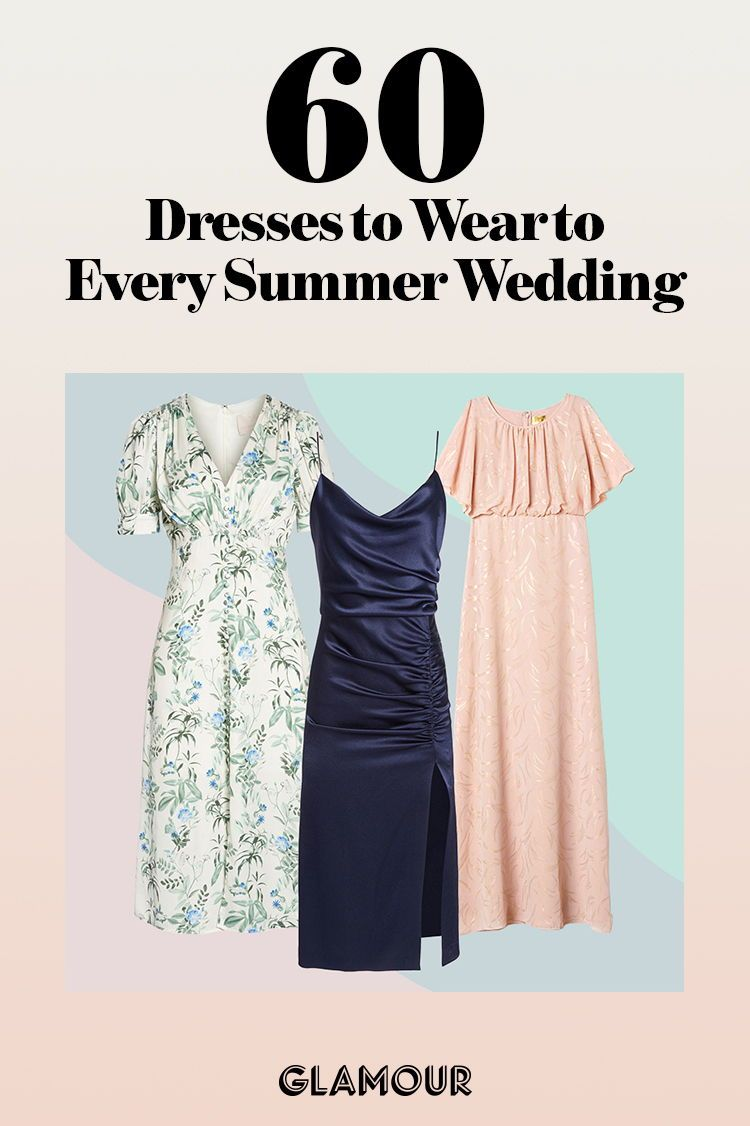 What To Wear To Every Summer Wedding Wedding Guest Dress Summer Summer Wedding Outfit Guest Summer Wedding Outfits [ 1126 x 750 Pixel ]