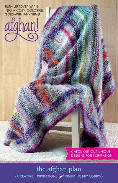 Hobbylobby Projects The Afghan Plan Knit Or Crochet Afghan Crochet Patterns Crochet Afghan
