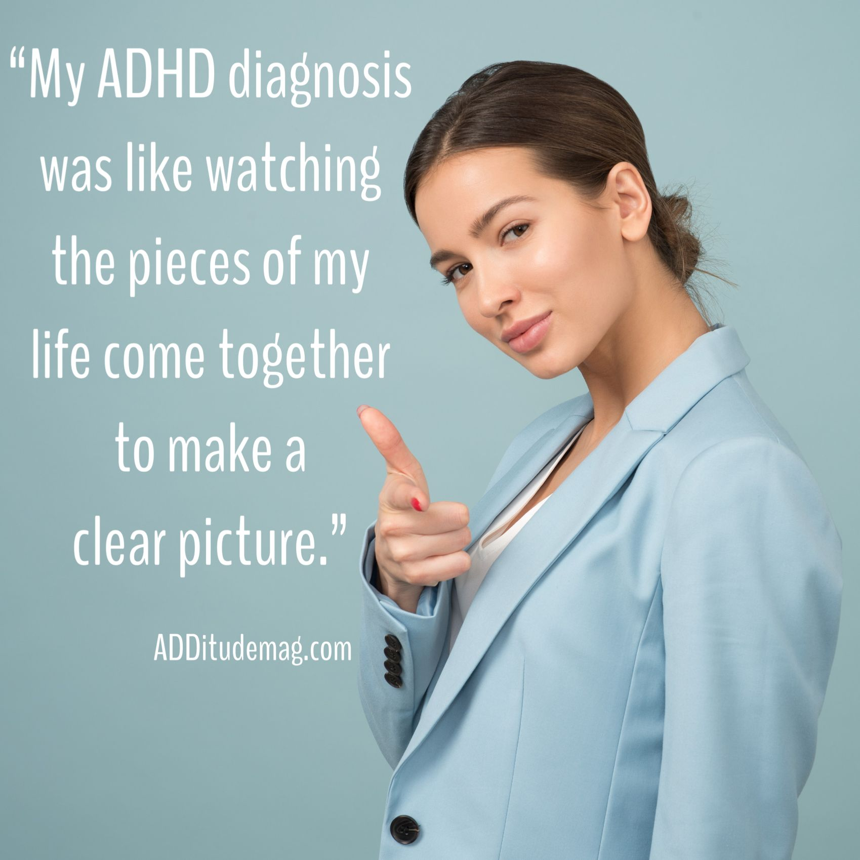 My ADHD Diagnosis Connected the Dots in My Life