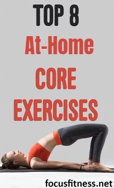 top 8 best athome core strengthening exercises for
