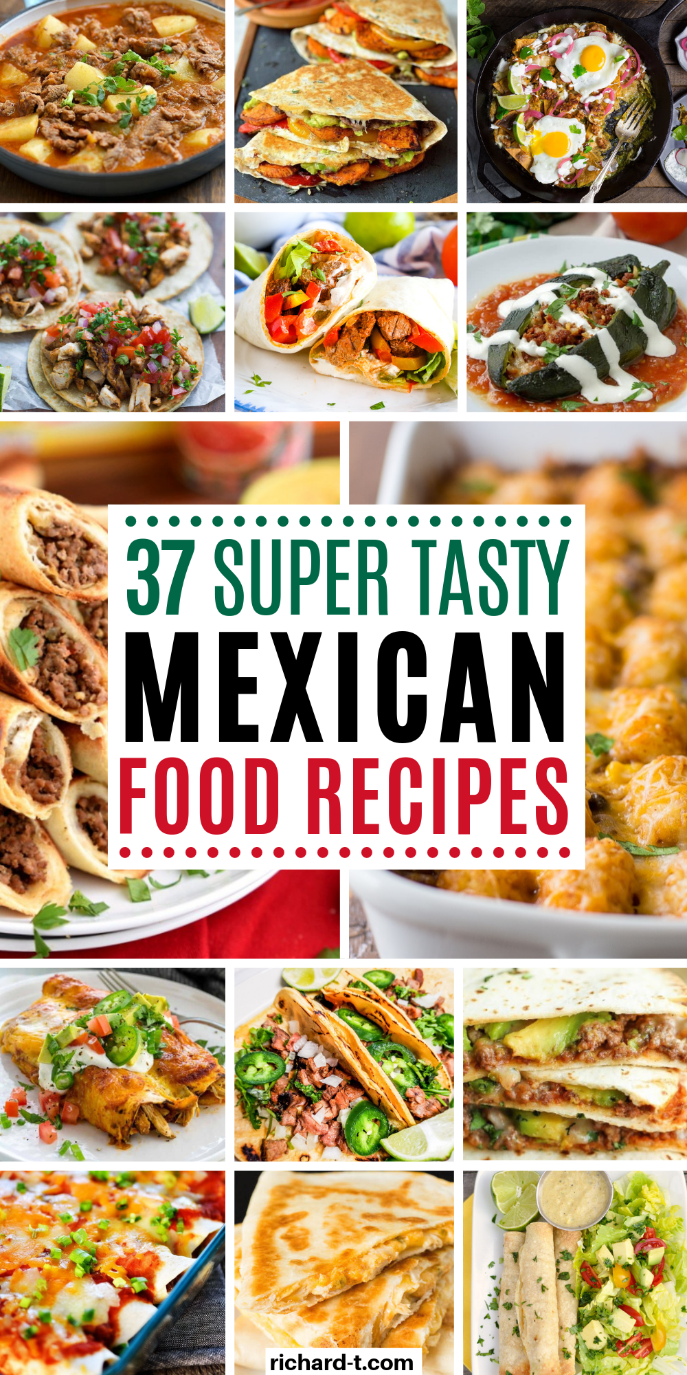 37 Delicious Mexican Food Recipes #easymexicanfoodrecipes