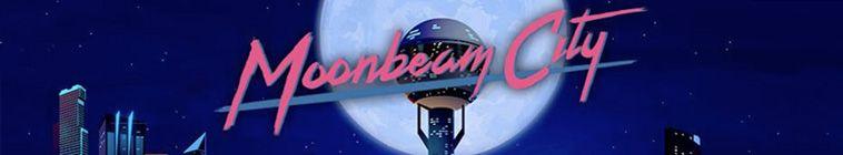 Moonbeam City S01E10 720p HDTV x264-KILLERS