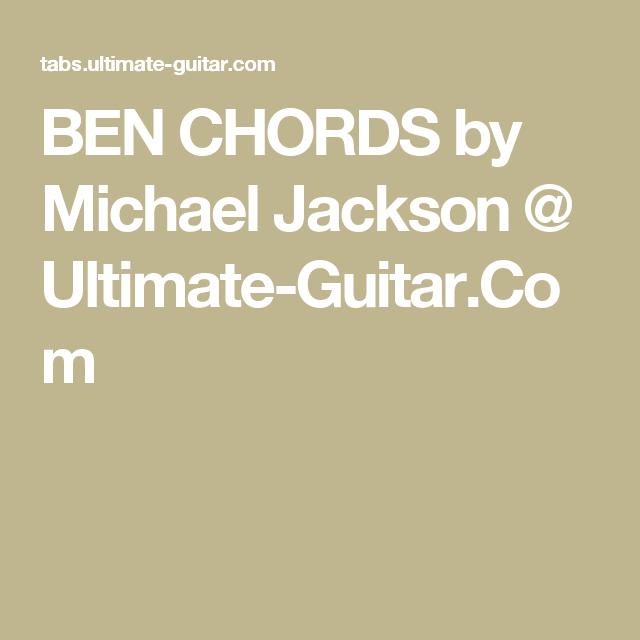 BEN CHORDS by Michael Jackson @ Ultimate-Guitar.Com | Music ...