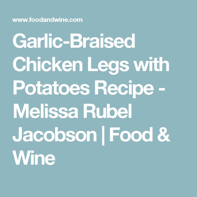 Garlic-Braised Chicken Legs With Potatoes