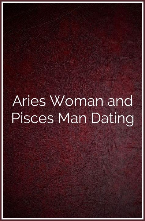 Dating a scorpio woman pisces man