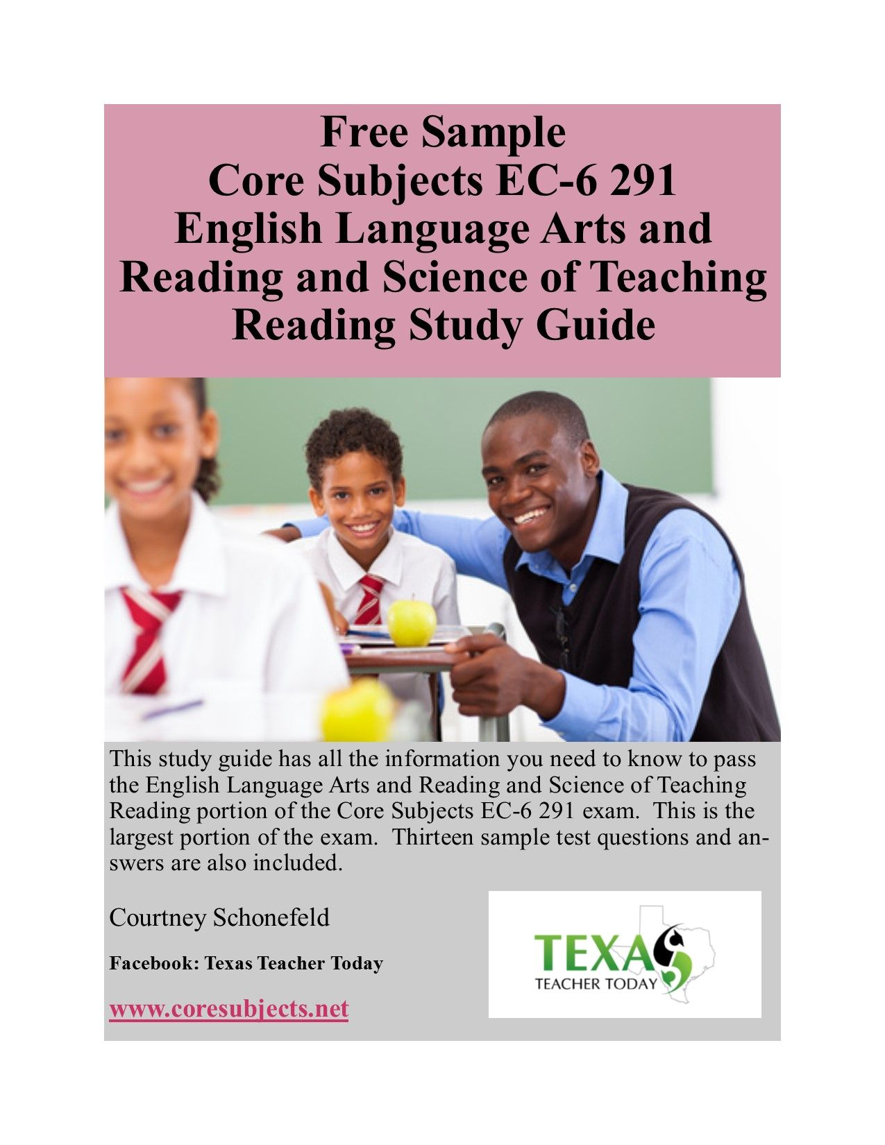 Free sample of the study guide for the English Language Arts and Reading  and Science of Teaching Reading portion of the TExES Core Subjects EC-6 291  exam.
