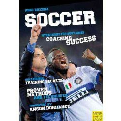 Soccer: Strategies for Sustained Coaching Success (Paperback)
