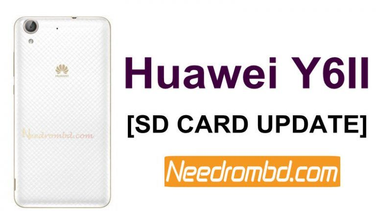 Huawei Y6II Compact [CAM-L21] SD Card update Rom