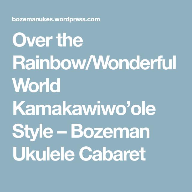 Over The Rainbow Lyrics Sheet Music: Over The Rainbow/Wonderful World Kamakawiwo'ole Style