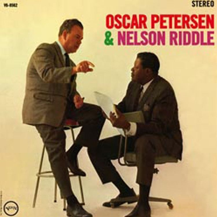 Oscar Peterson And Nelson Riddle The Trio And Orchestra