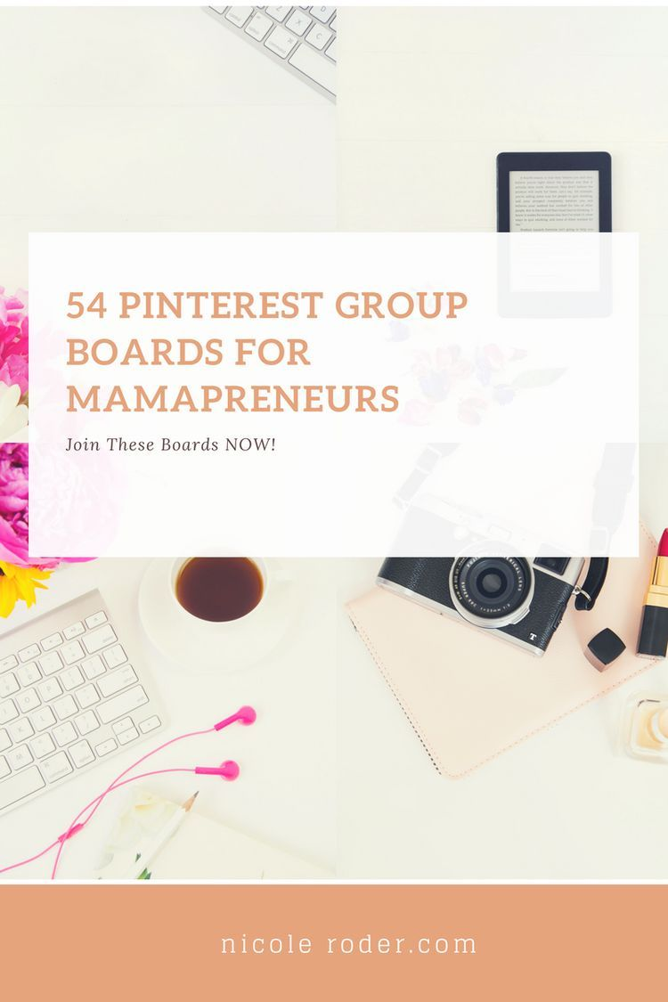 Pinterest Group Boards for Mamapreneurs Grow Your Home