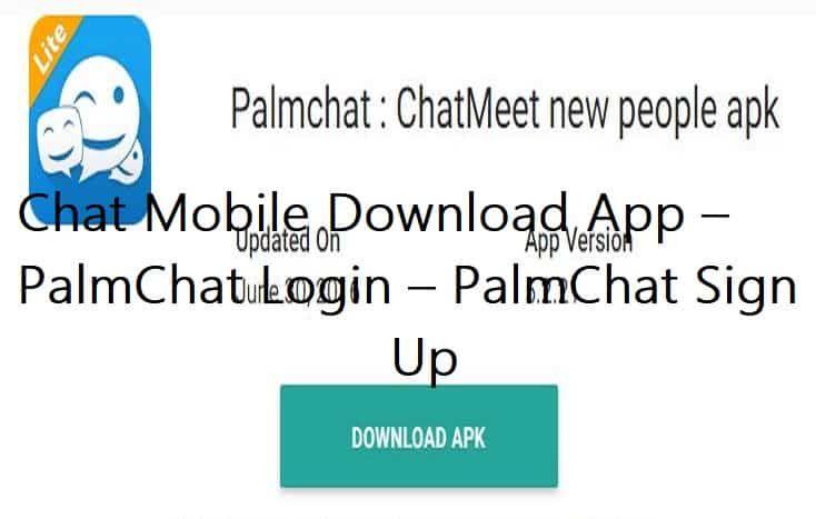 PalmChat Apk Download Download app, Instant messaging