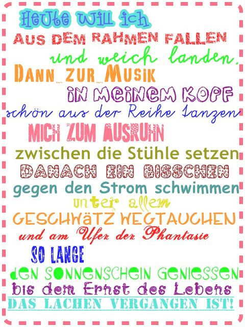 LeNi Farbenfroh: ♥ TaGeSpLaN ♥ ;-)   Powerful   Quotes ...