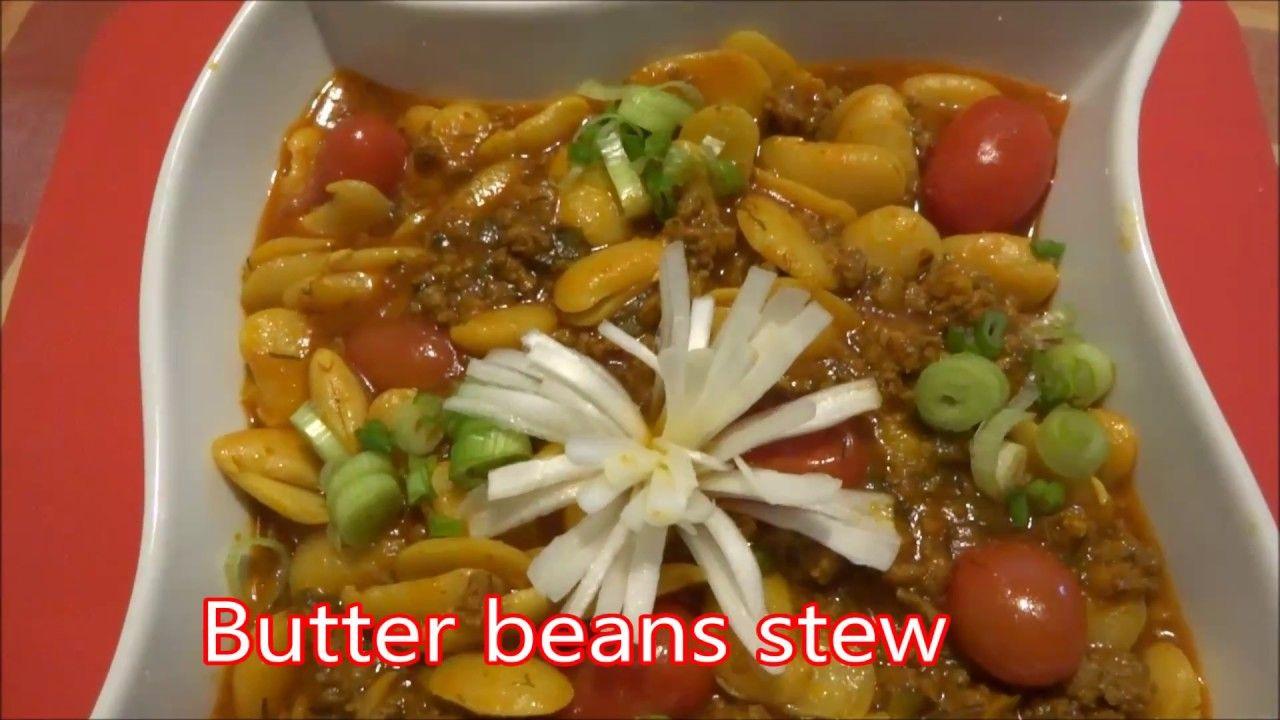 Butter Beans Stew With Minced Beef لوبیا سفید با گوشت چرخ کرده Bean Stew Butter Beans Food