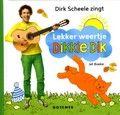 Dick Scheele zingt Lekker weertje, Dikkie Dik - Dirk Scheele  Reserveer: http://www.bibliotheekhelmondpeel.nl/catalogus.catalogus.html?q=Dirk+Scheele+zingt+Lekker+weertje