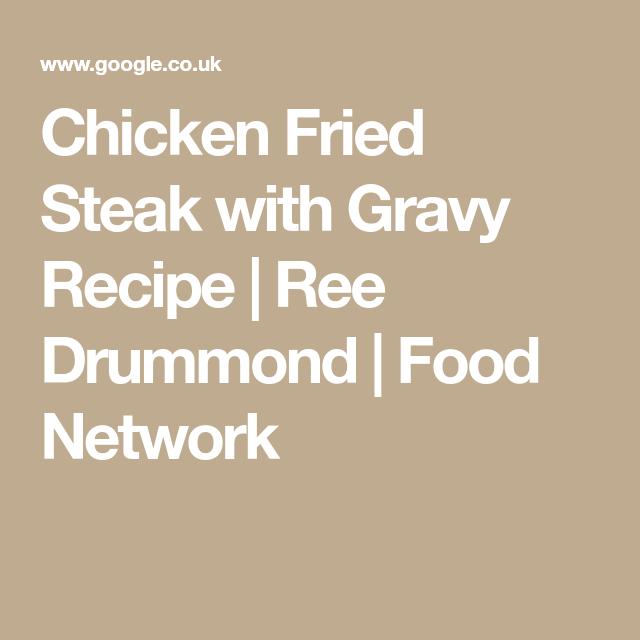 Chicken fried steak with gravy recipe ree drummond food chicken fried steak with gravy recipe ree drummond food network forumfinder Images