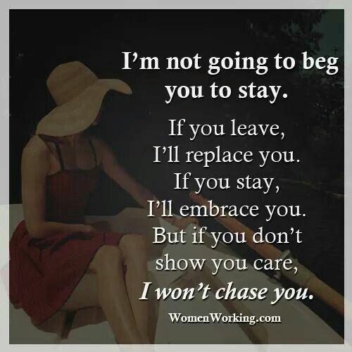 I won't chase you.