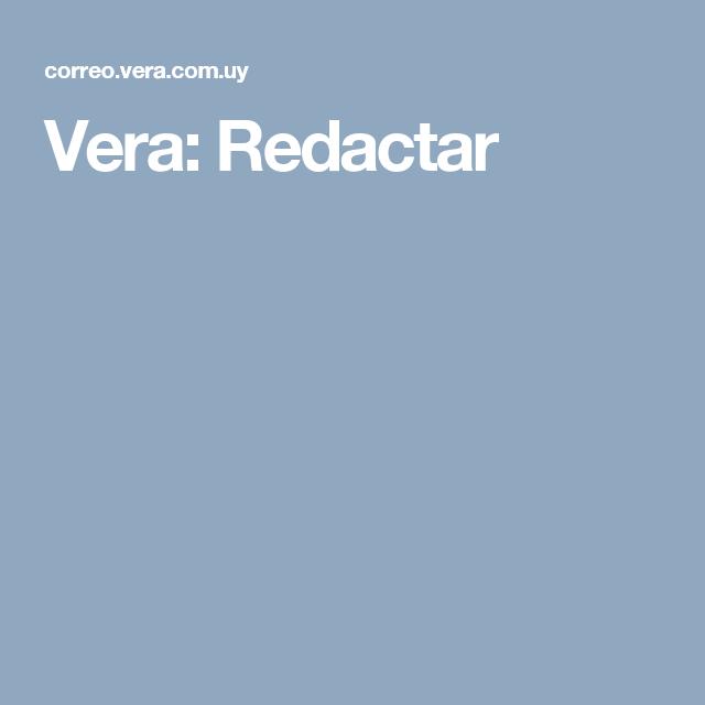 Vera: Redactar