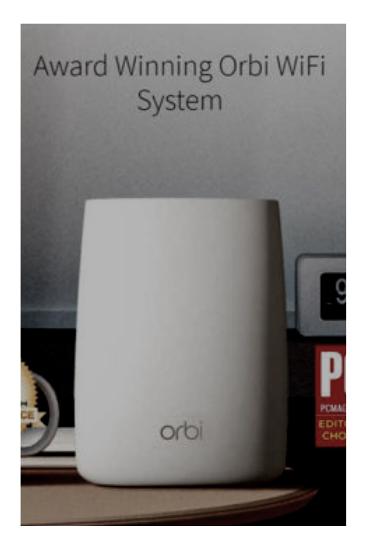 Orbi WiFi Systems are designed for any size home  The