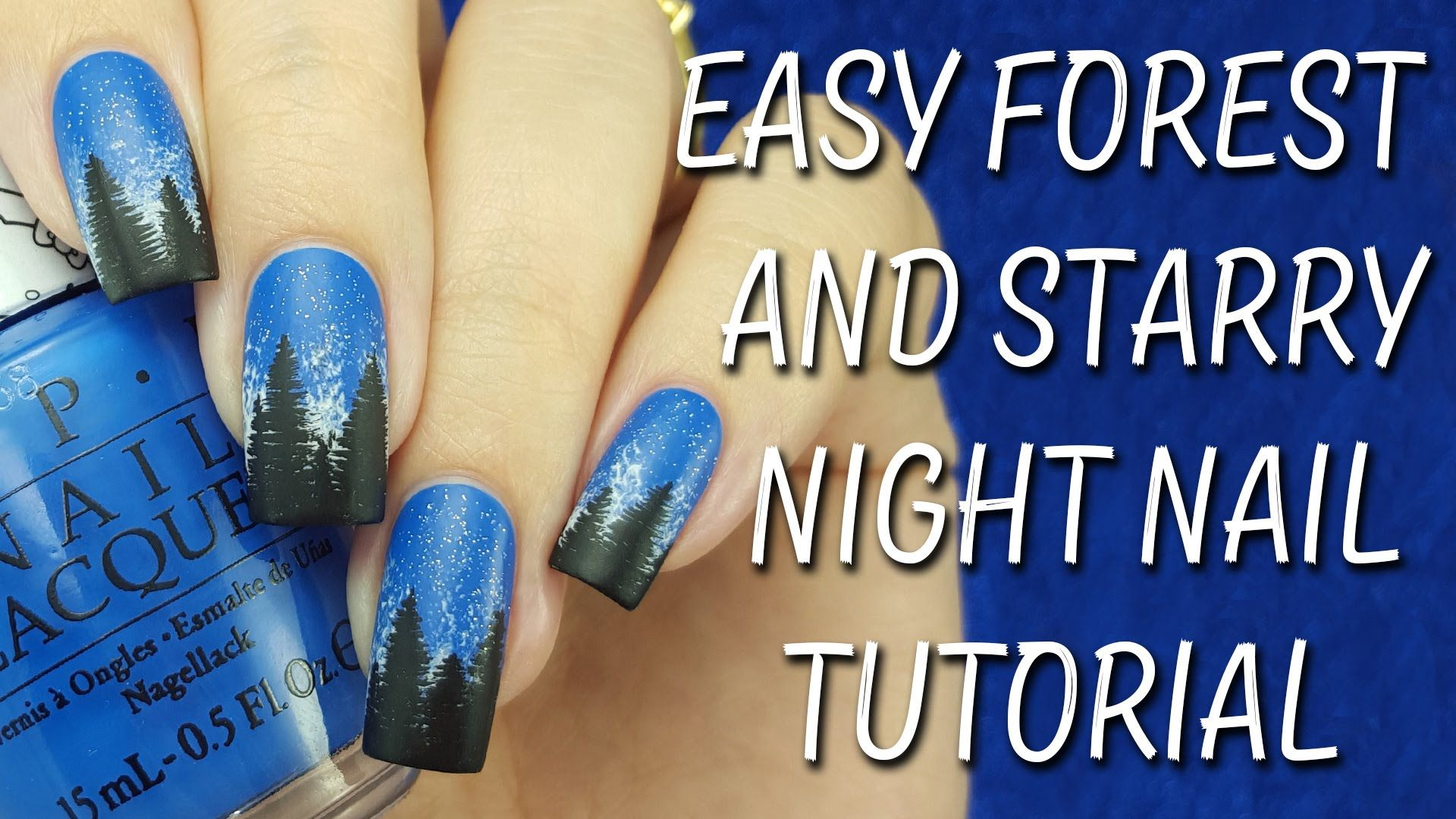Easy Forest Starry Night Nail Tutorial Nails Pinterest Nail