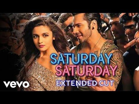 Saturday Saturday Video Humpty Sharma Ki Dulhania Varun Alia Youtube Bollywood Music Videos Bollywood Music Songs