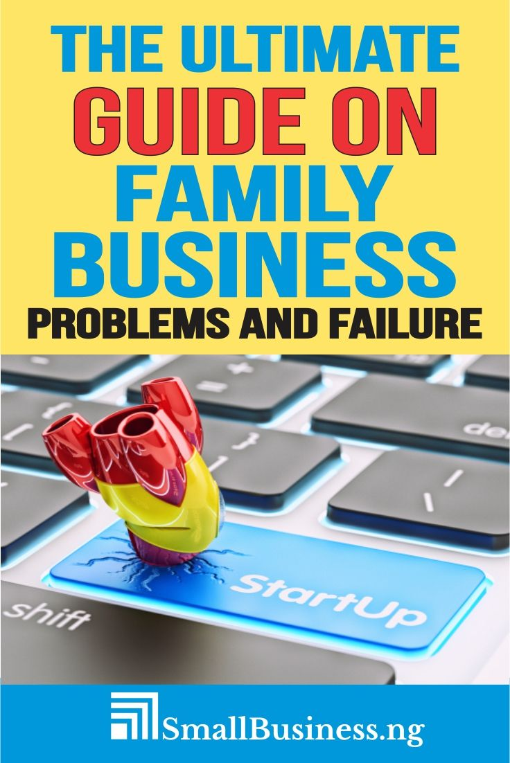 Why Do Family Businesses Fail? Small business start up