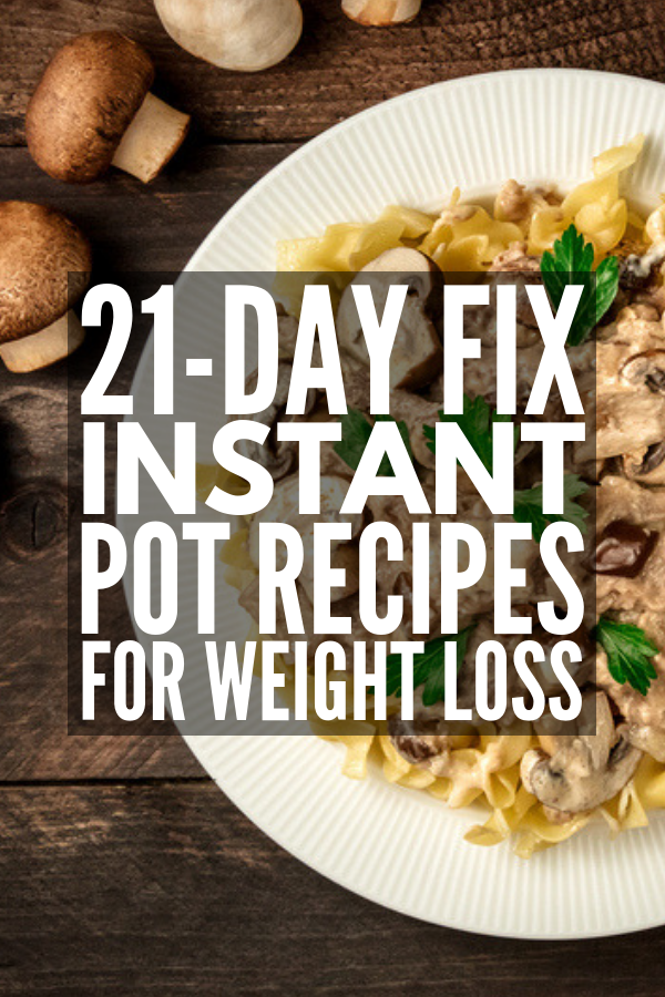 30 Low Carb Healthy Instant Pot Recipes For Weight Loss 21 Day Fix