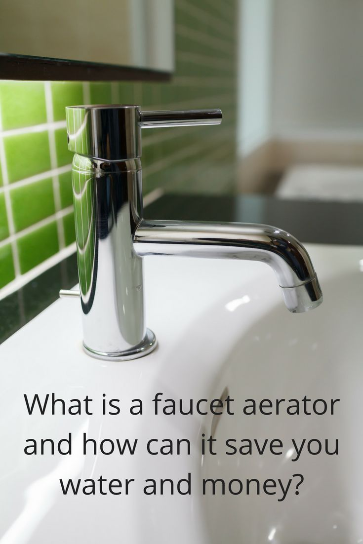 What is a Faucet Aerator?