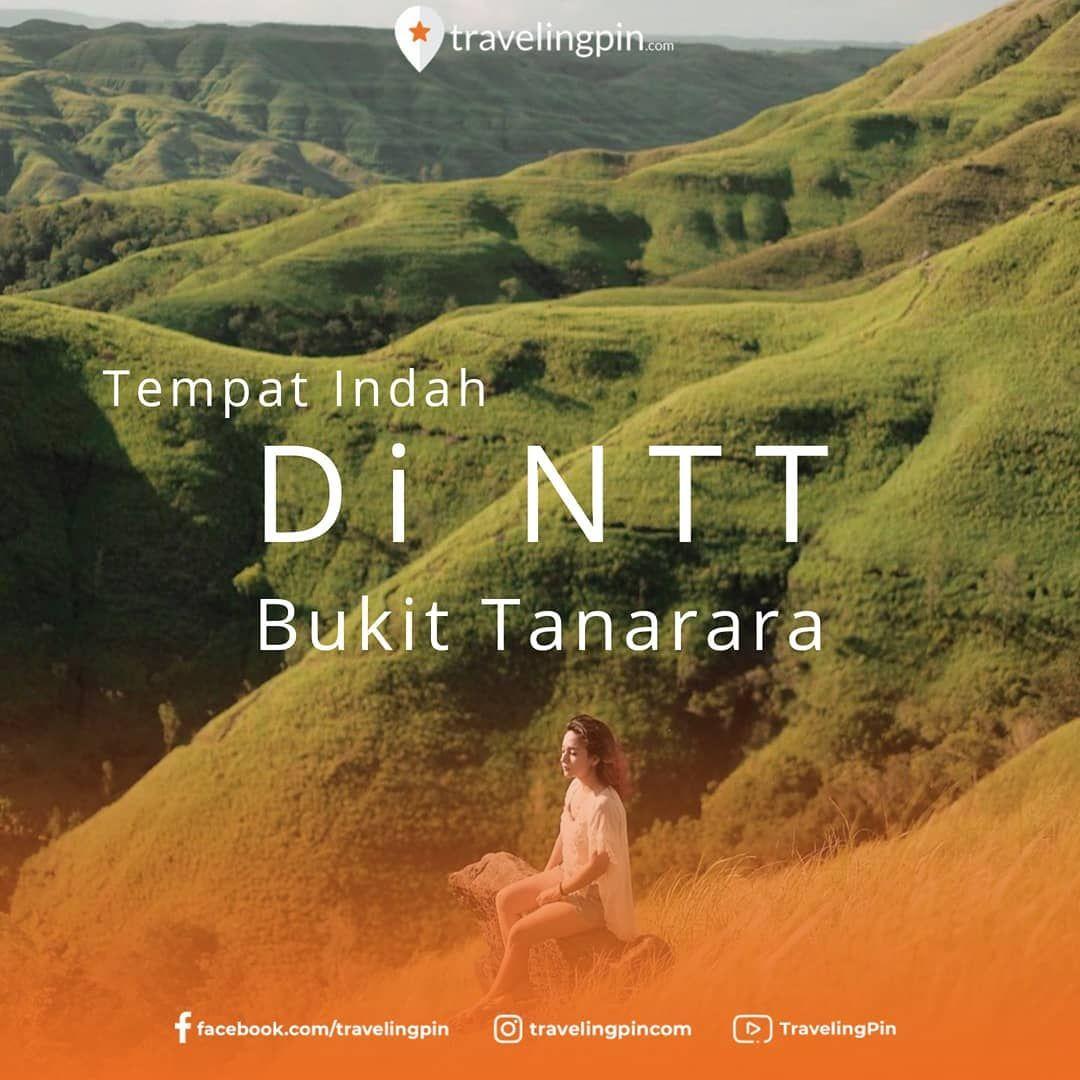 Bukit Tanarara Merupan Sebuah Spot Foto Yang Sangat Instagramable Di Kawasan Sumba Timur Ntt Bagi Anda Yang Ingin Berlibur Dan Waktu Liburan Ka Di 2020 Liburan Teman