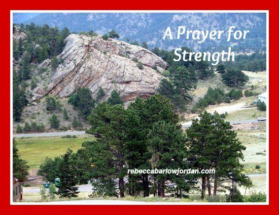 A Prayer for Strength by Rebecca Barlow Jordan