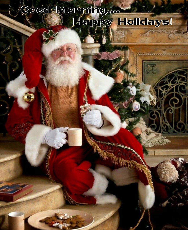 Good Morning Santa Claus Pictures Christmas Scenes Santa Photos