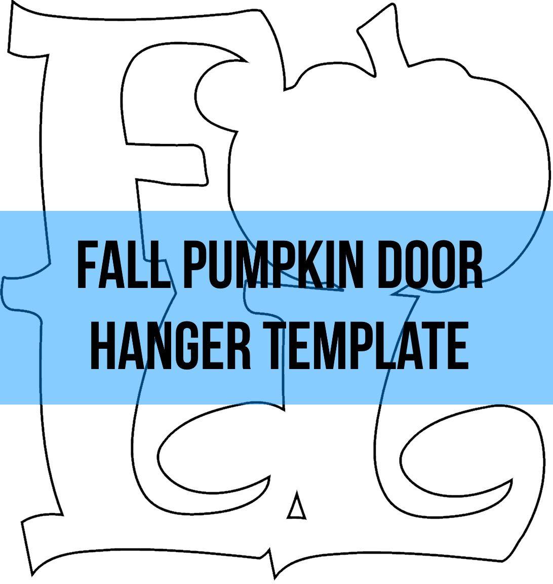 Fall Pumpkin Door Hanger Template Pumpkin Door Hanger Door