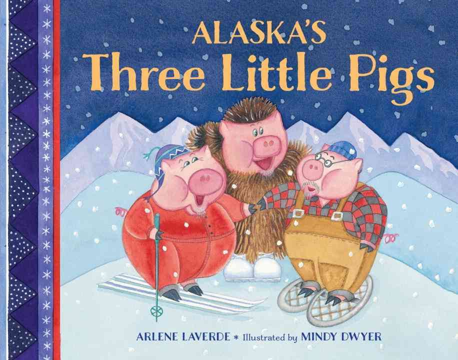 Alaskan charm and wacky details fill this retelling of the