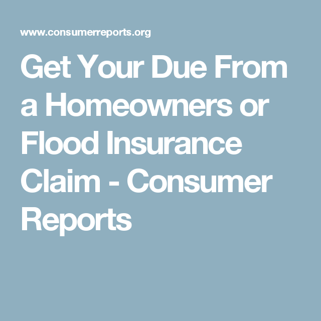Get Your Due From A Homeowners Or Flood Insurance Claim Flood