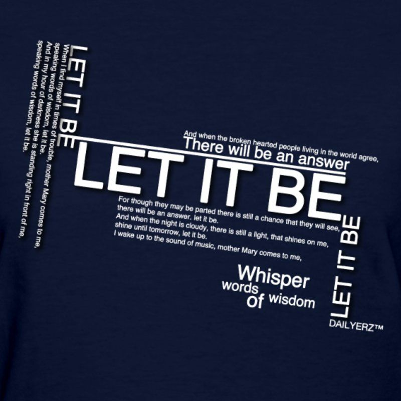 Image Result For Let It Be Lyrics And When The Broken
