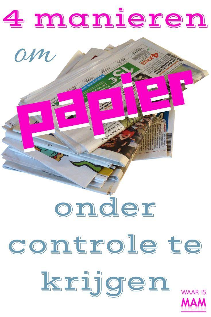 4 Manieren om papier onder controle te krijgenhttps://www.waarismam.nl/huishouden-2/organiseren/financien/4-manieren-om-papier-onder-controle-te-krijgen/?utm_content=buffer7a552&utm_medium=social&utm_source=pinterest.com&utm_campaign=buffer
