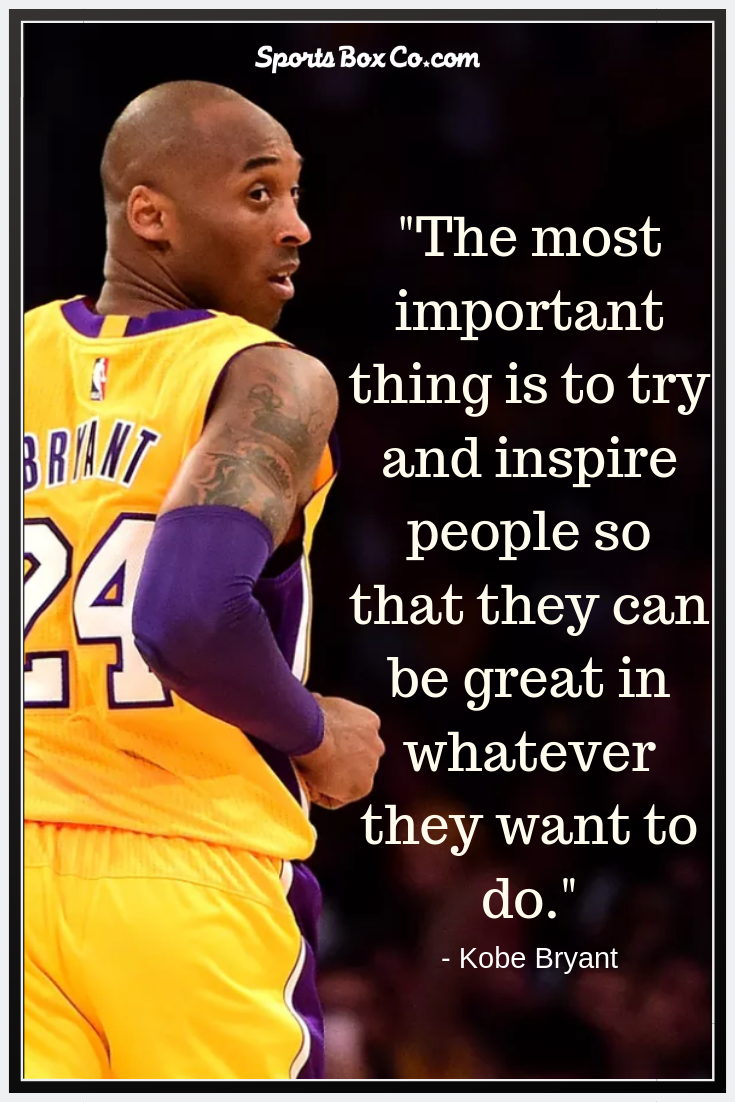 Kobe Bryant Quote Basketball Quotes Inspirational Kobe Bryant Quotes Kobe Quotes