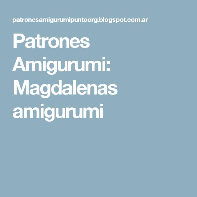 Patrones Amigurumi: Magdalenas amigurumi