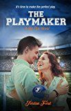 Free Kindle Book -   The Playmaker (A Big Play Novel Book 1)