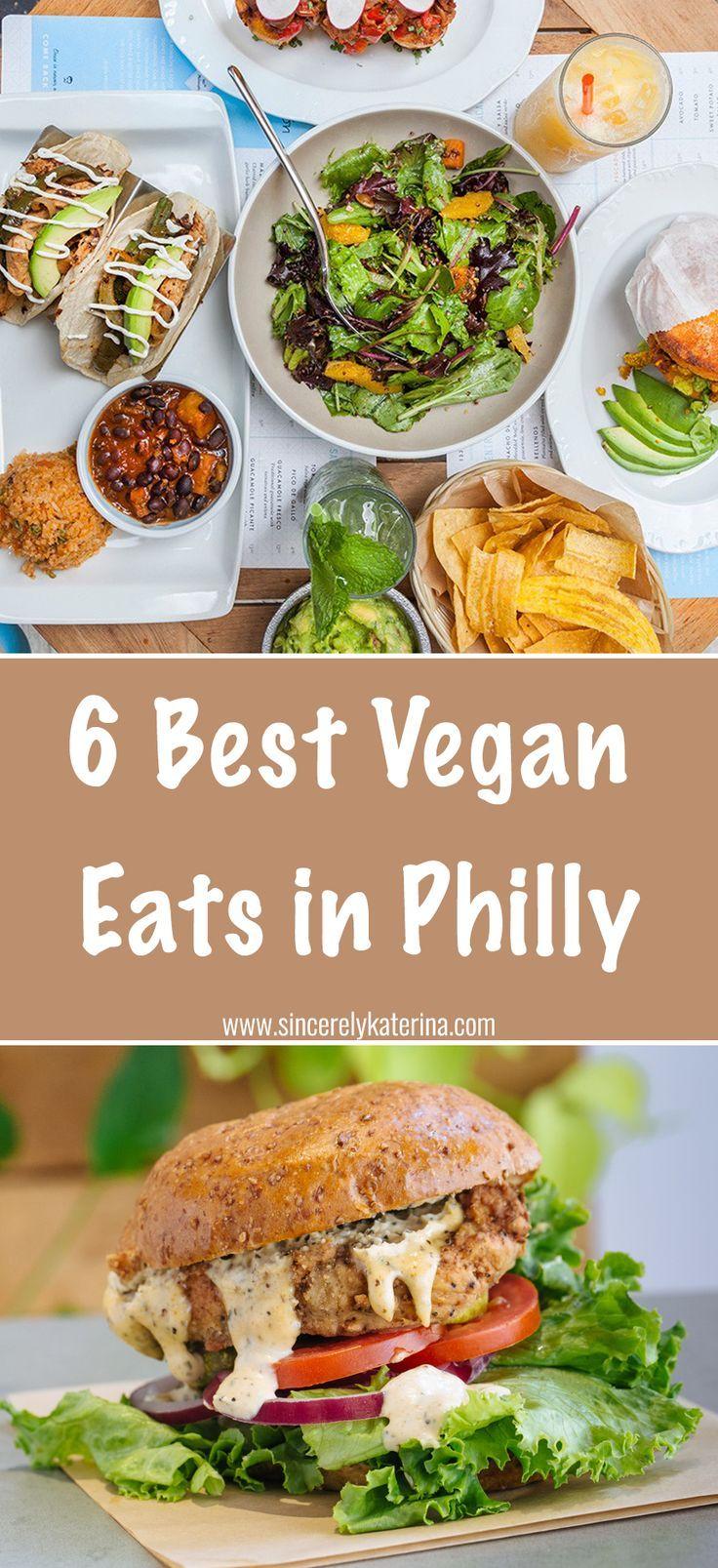 Philly S Best Vegan Eats Sincerely Katerina Vegan Eating Delicious Vegan Recipes Eat