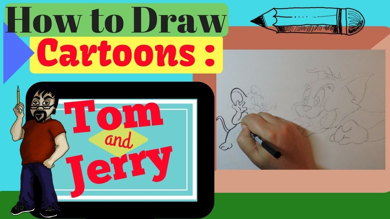How to draw cartoons tom and jerry cartoon drawings