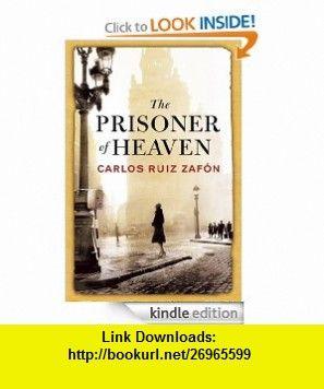 The prisoner of heaven ebook carlos ruiz zafon asin the prisoner of heaven ebook carlos ruiz zafon asin b0088d3pye tutorials fandeluxe Gallery