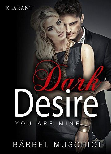 Dark Desire. You are mine von Bärbel Muschiol http://www.amazon.de/dp/3955733890/ref=cm_sw_r_pi_dp_BKYgxb022CS1K