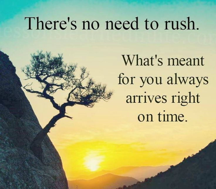 Timing Is Everything. If It's Meant To Happen It Will At