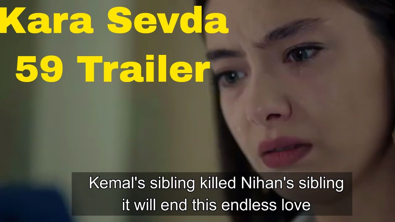 Kara Sevda English Subtitles Episode 43 – Confsden com
