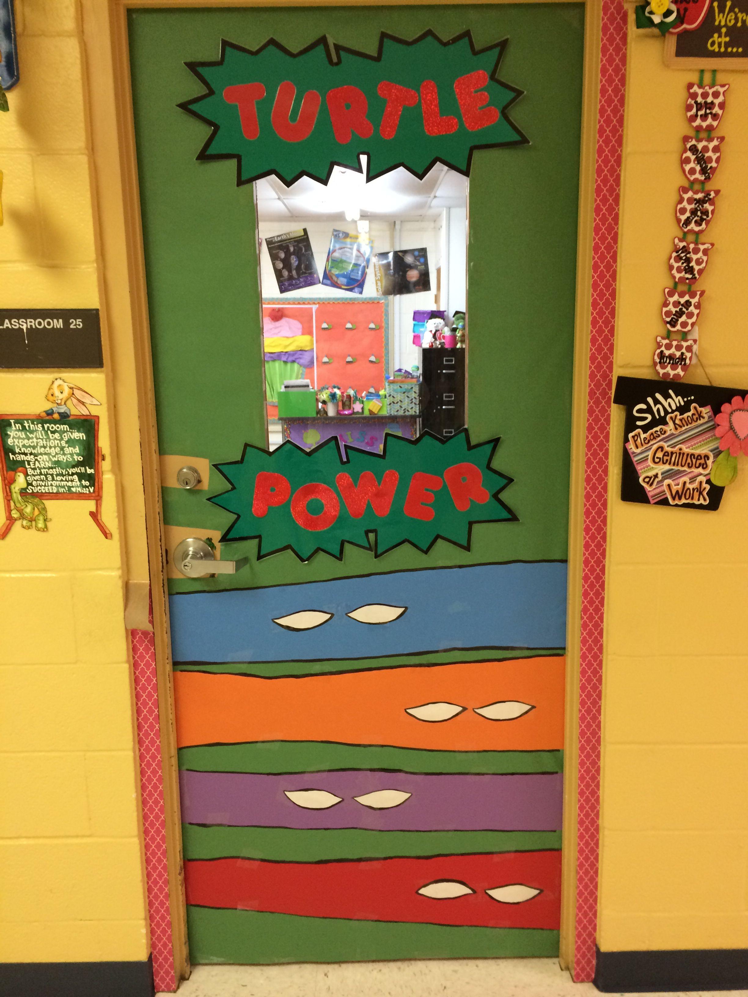 Ninja turtle turtle power door for my classroom superhero